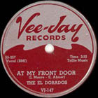 At My Front Door (Crazy Little Mama) by The El Dorados, great early rock and roll