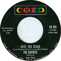 Have You Heard? by The Duprees