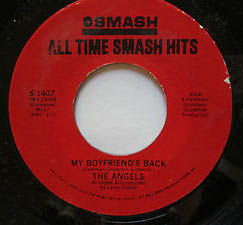 """""""My Boyfriend's Back"""" by The Angels"""