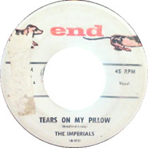 """Tears On My Pillow"" by The Imperials (featuring ""Little Anthony"""