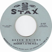 """""""Green Onions"""" by Booker T. & The M.G.'s"""
