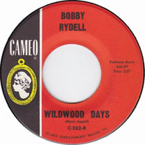 """Wildwood Days"" by Bobby Rydell"