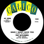 """""""Since I Don't Have You"""" by the Pittsburgh doo-wop group The Skyliners"""