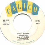 """""""This I Swear"""" by the Pittsbugh doo-wop group The Skyliners"""