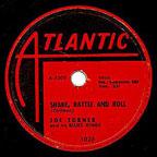 """Shake, Rattle and Roll"" by Big Joe Turner"