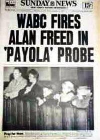 November 20, 1959, Alan Freed fired during Payola Scandal