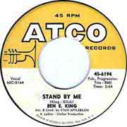 """""""Stand by Me"""" by Ben E. King on ATCO"""