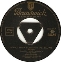"""""""Count Your Blessings (Instead of Sheep)"""" by Bing Crosby"""