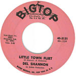 little town flirt by del shannon is one of the great golden oldies and was an international hit in 1961