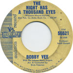The Night Has a Thousand Eyes by Bobby Vee, one of the great golden oldies from the 60s