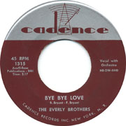 Bye Bye Love by The Everly Brothers, a rockabilly favorite from 1957.