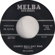 """Church Bells May Ring"" by The Willows"
