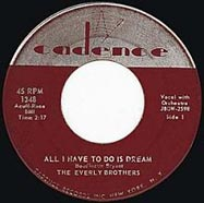 """All I Have to do is Dream"" by The Everly Brothers"