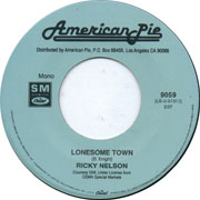 """""""Lonesome Town"""" by Ricky Nelson"""