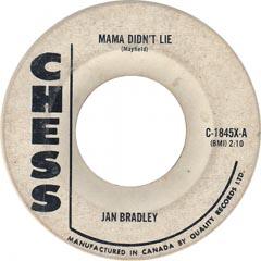 Jan Bradley Mama Didn't Lie