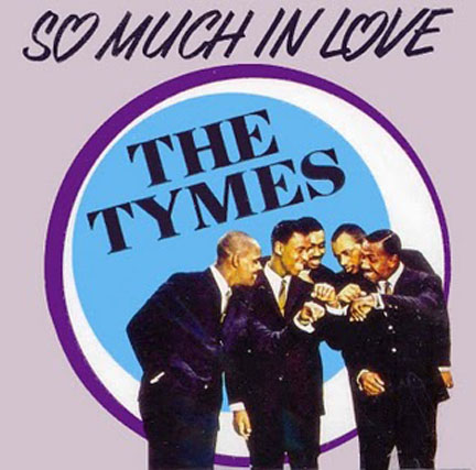 The Tymes So Much in Love